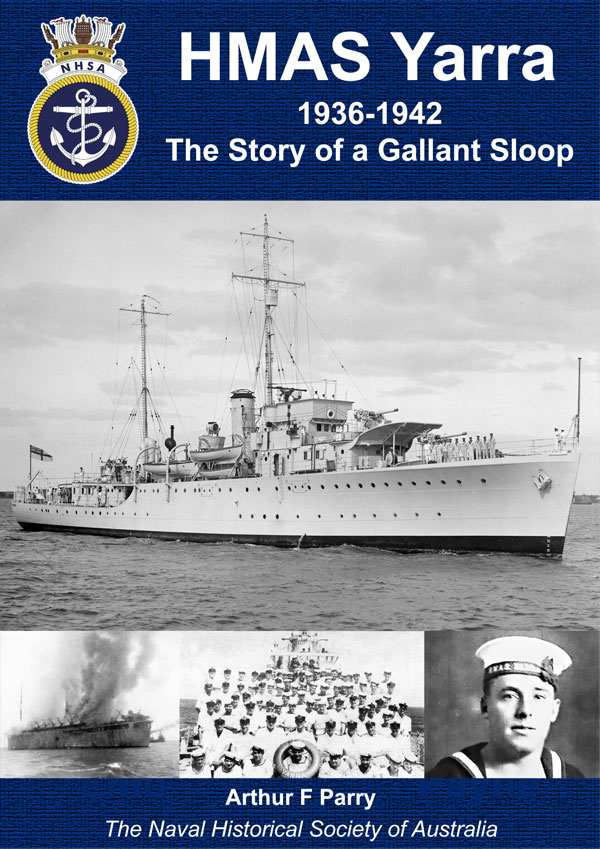 HMAS Yarra, 1936-1942 The Story of a Gallant Sloop
